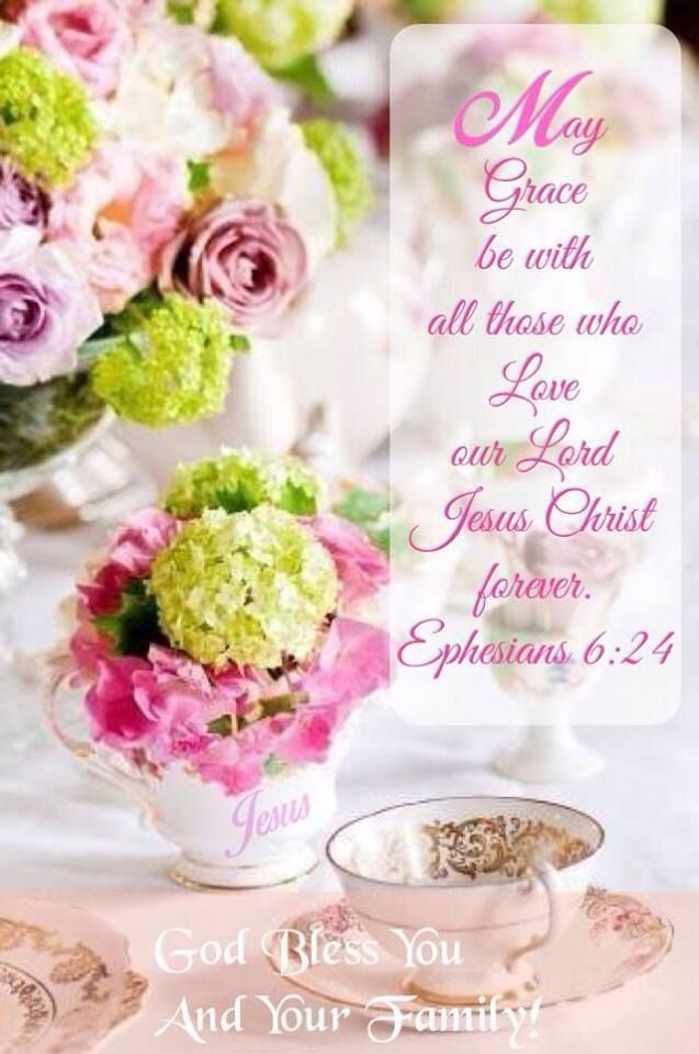 May Grace Be With All Those Who Love Jesus Christ Forever