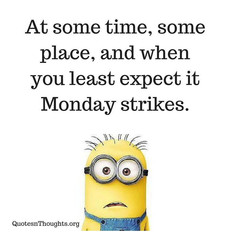 Love When You Least Expect It Quotes: When You Least Expect It, Monday Strikes Pictures, Photos