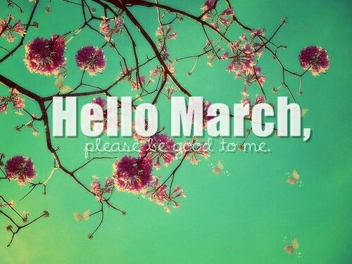 Genial Hello March, Please Be Good To Me Pictures, Photos, And Images For Facebook