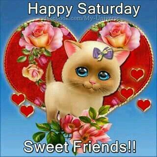 happy saturday sweet friends pictures photos and