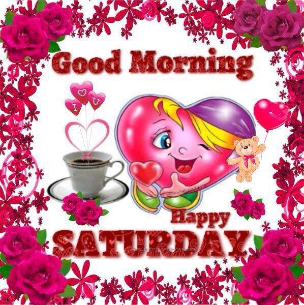 Good Morning Saturday Text : Good morning happy saturday pictures photos and images