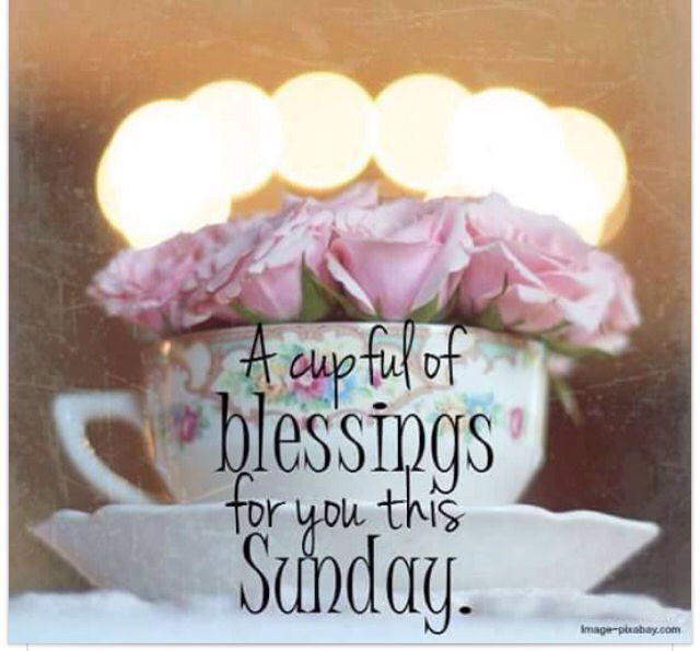 A Cup Full Of Blessings For You This Sunday Pictures