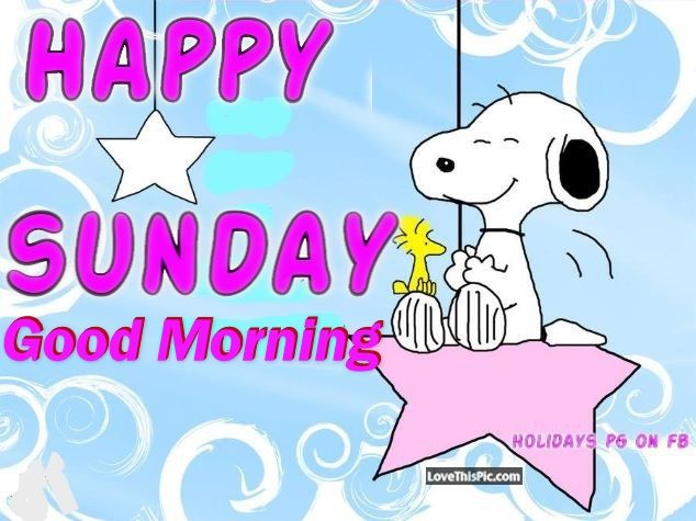 Snoopy Good Morning Happy Sunday Pictures, Photos, and