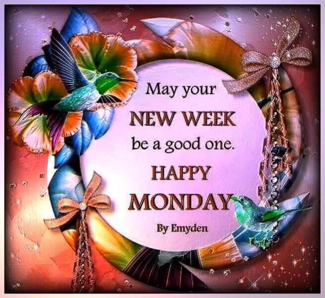May Your New Week Be Happy Pictures, Photos, and Images ... Good Morning Happy Monday Quotes