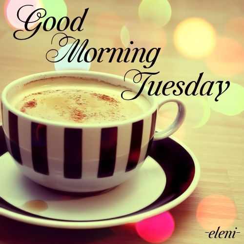 Good Morning Tuesday Pictures, Photos, And Images For