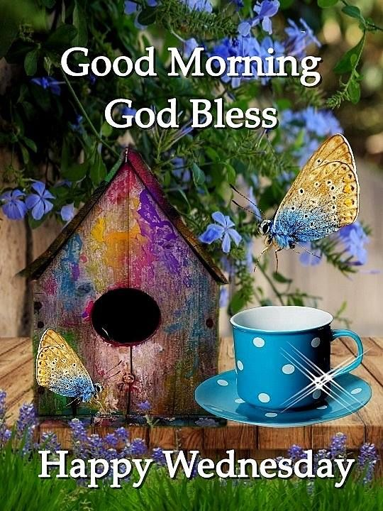 Good Morning God Bless Happy Wednesday Pictures, Photos