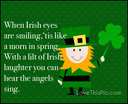 When Irish Eyes Are Smiling Pictures Photos And Images