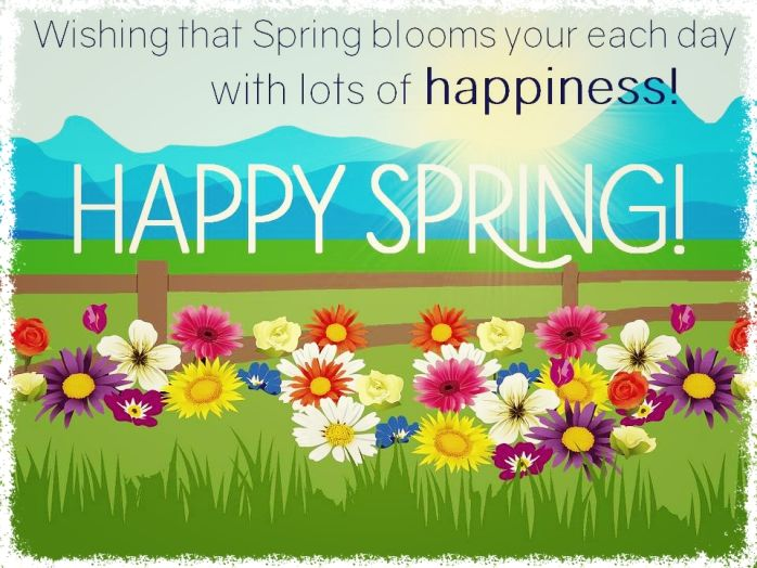 Wishing That Spring Blooms Each Day With Lots Of Happiness ...