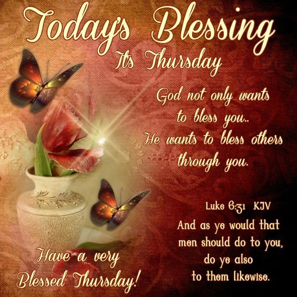 Today S Thursday Blessing Pictures Photos And Images For