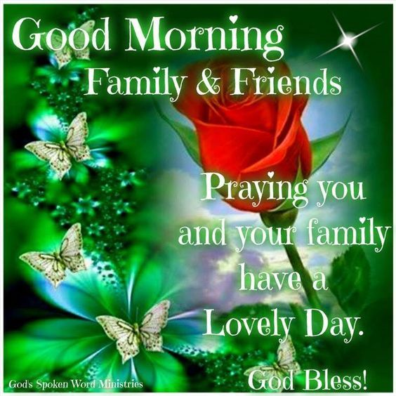 Good Morning Family & Friends Pictures, Photos, And Images