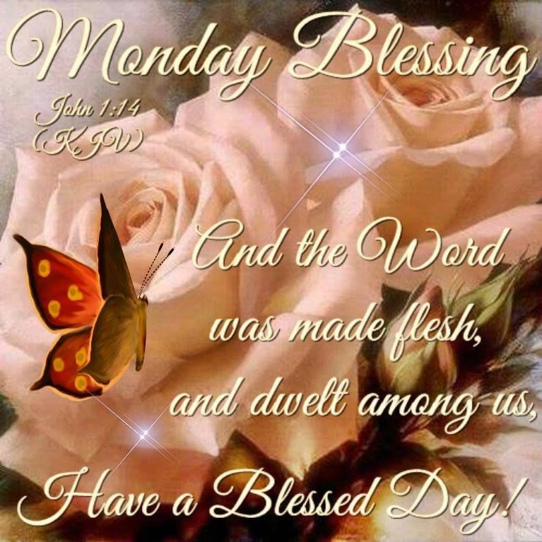 Monday Blessing Pictures Photos And Images For Facebook