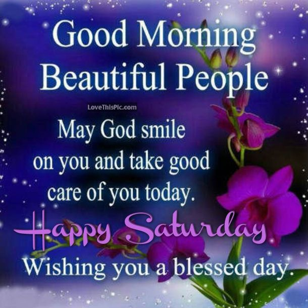Good Morning Beautiful People Happy Saturday Quote