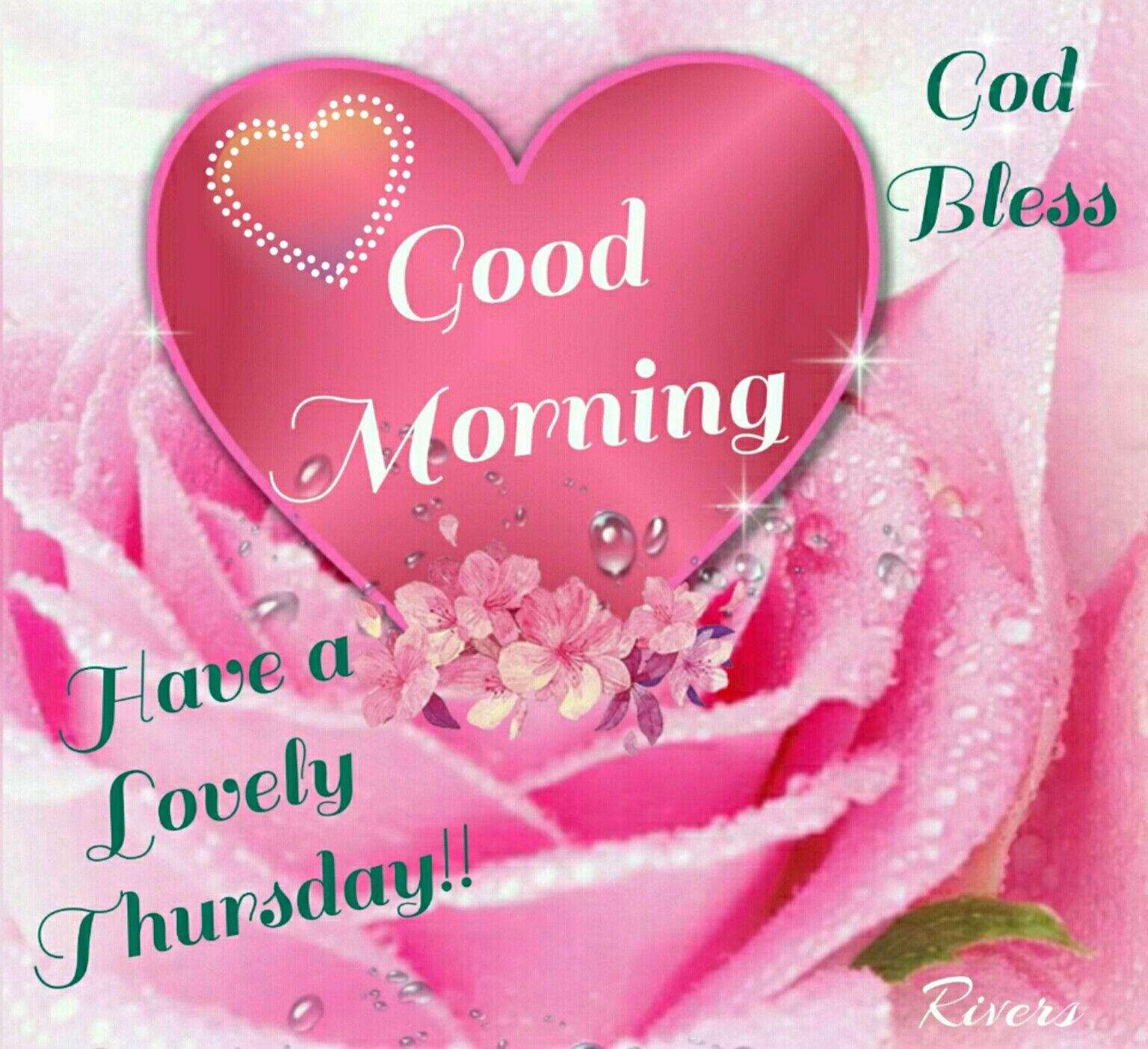 Good Morning Have A Lovely Thursday Pictures Photos And Images