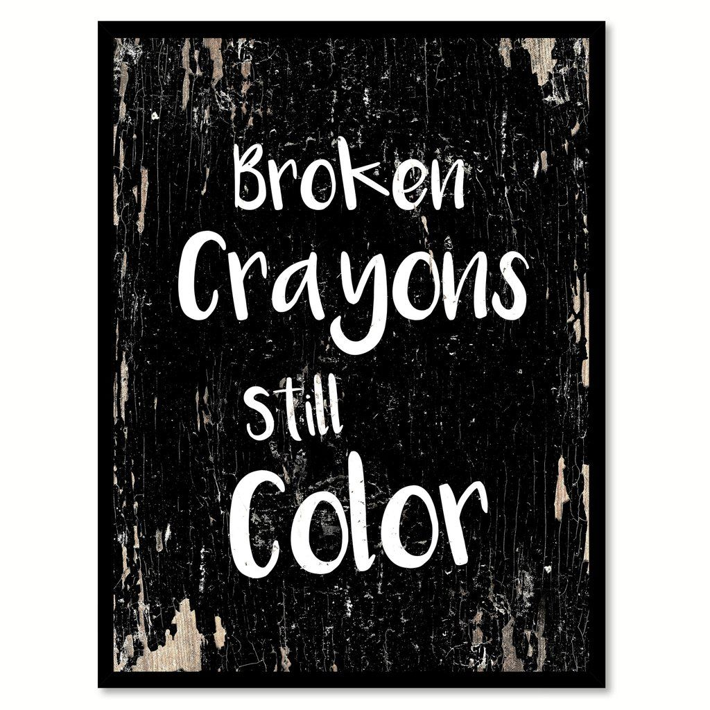 Depression Quotes Garden: Broken Crayons Still Color Pictures, Photos, And Images