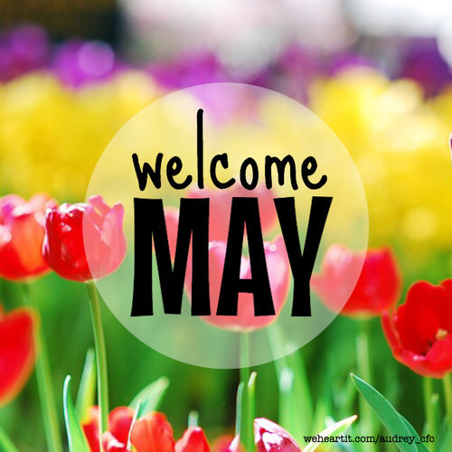 welcome may pictures photos and images for facebook tumblr