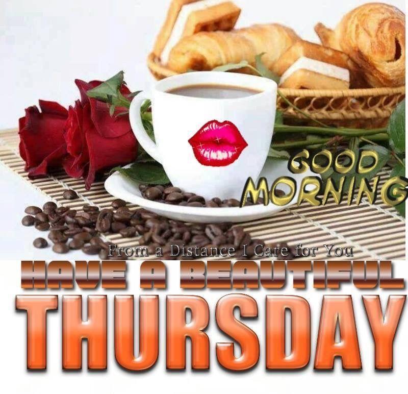 Good Morning Beautiful Thursday Images : Good morning have a beautiful thursday pictures photos
