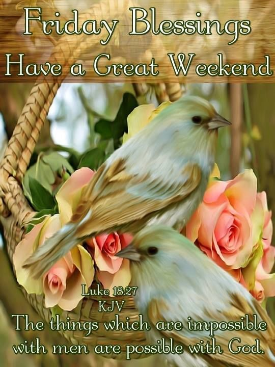 Have A Great Friday Gif Friday Blessings Have ...