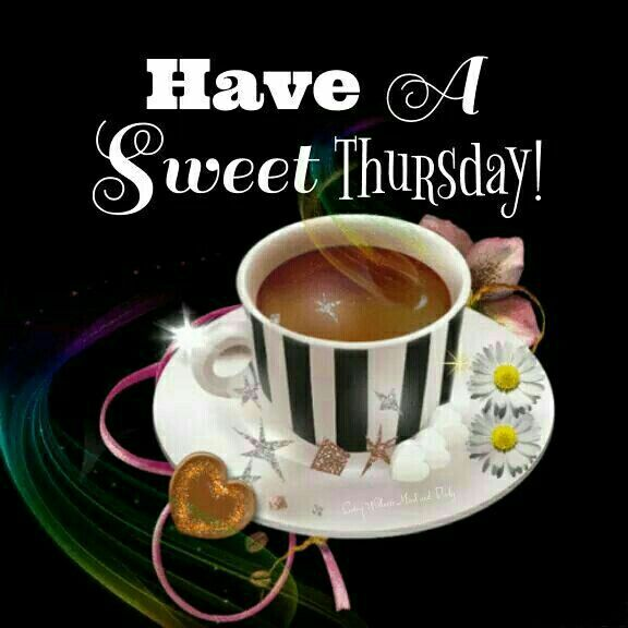 Have A Sweet Thursday! Pictures, Photos, and Images for ...