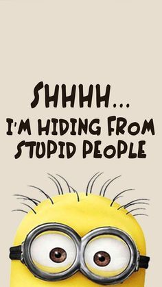 Shhhh... I'm Hiding From Stupid People Pictures, Photos ...