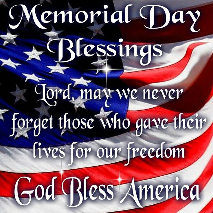 Memorial Day Christian Inspirational Quotes: Memorial Day Blessings, God Bless America Pictures, Photos