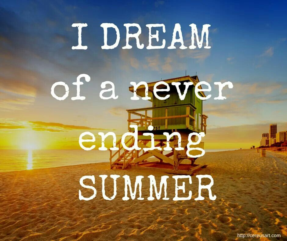 Dreaming Of Summer Quotes