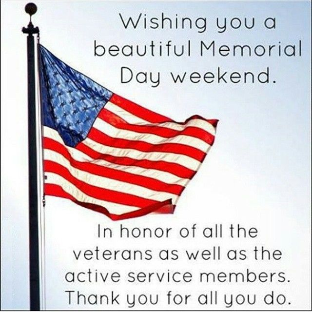 Memorial Day Christian Inspirational Quotes: Wishing You A Beautiful Memorial Day Weekend Quote