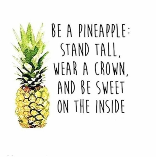 Be A Pineapple Pictures Photos And Images For Facebook