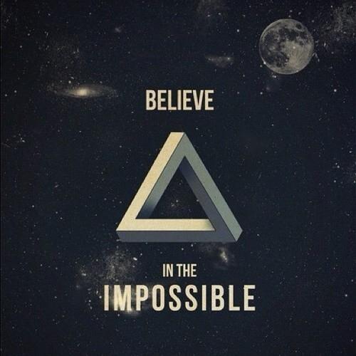 httpwwwlovethispiccomuploaded_images30865-Believe-In-The-Impossiblejpg