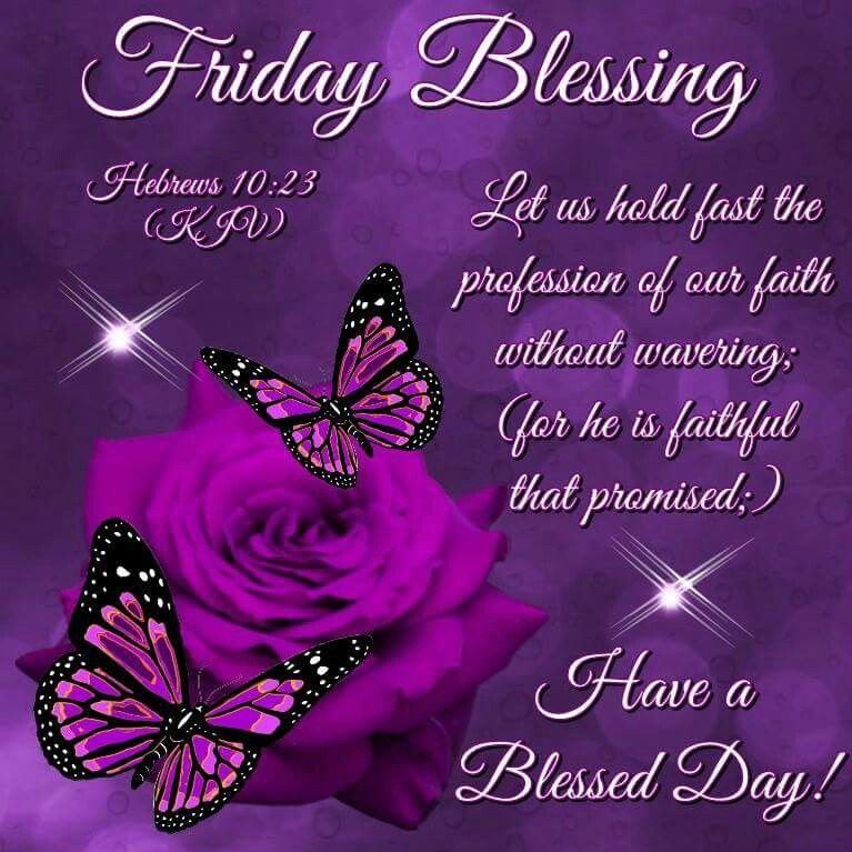Blessing Quotes Bible: Friday Blessing Pictures, Photos, And Images For Facebook