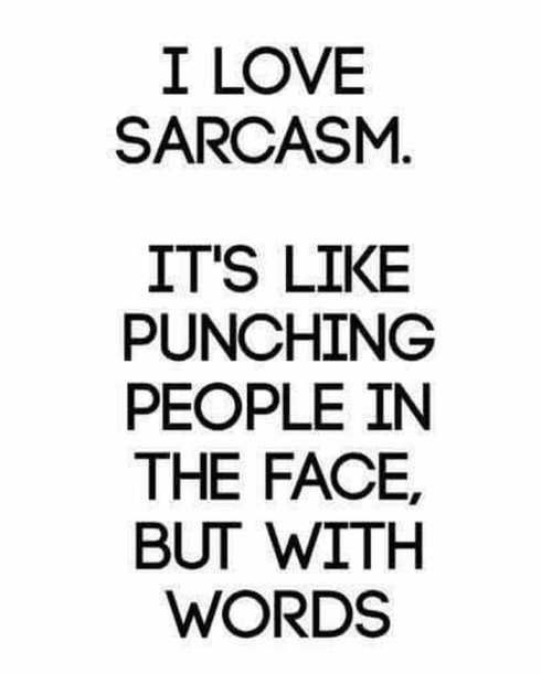 I Love Sarcasm Pictures, Photos, and Images for Facebook, Tumblr ...