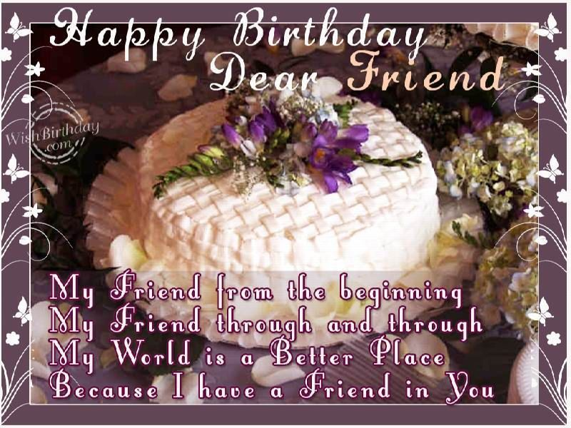 Happy Birthday Dear Friend Pictures Photos And Images For Facebook Tumblr Pinterest And Twitter