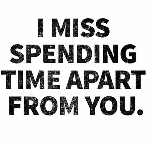 I Miss Spending Time Apart From You Pictures, Photos, and ...