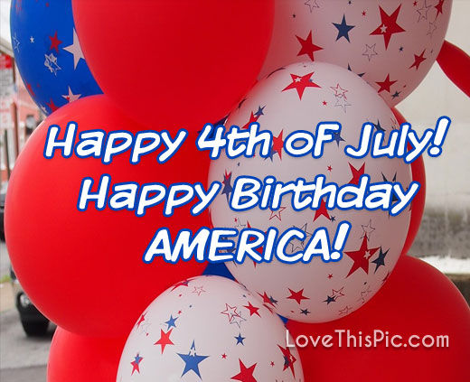 Happy Birthday America Pictures, Photos, and Images for
