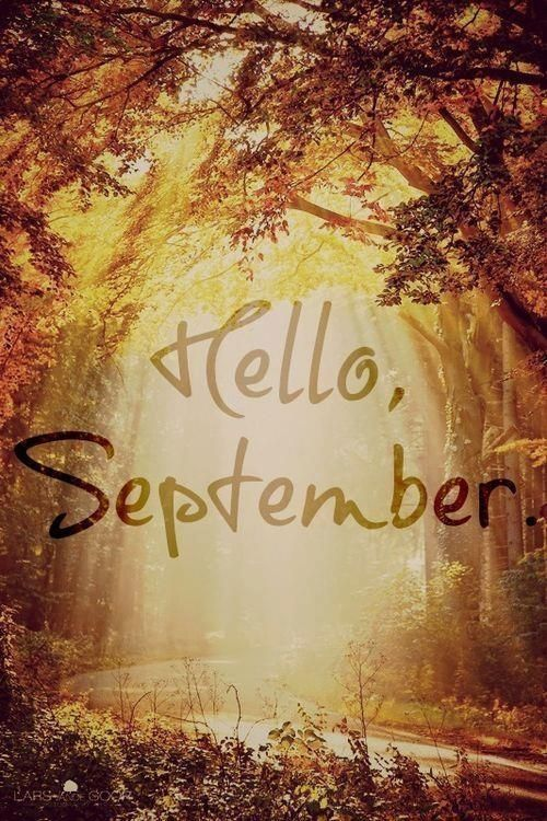 Hello, September Pictures, Photos, and Images for Facebook ...
