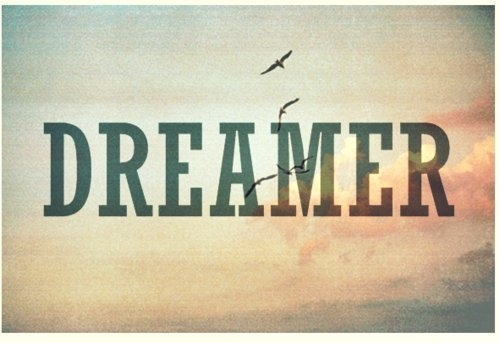 Dreamer Pictures, Photos, And Images For Facebook, Tumblr