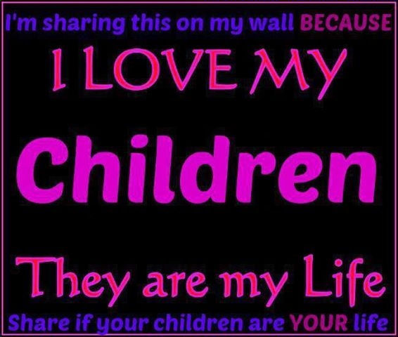 I Love My Children Quotes Amazing I Love My Children Pictures Photos And Images For Facebook