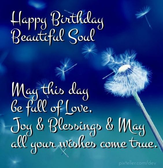 Happy Birthday Beautiful Soul Pictures, Photos, And Images