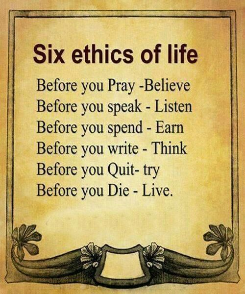 Wisdom Quotes About Life And Love: Six Ethics Of Life Pictures, Photos, And Images For