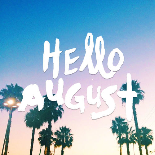 Hello August Pictures Photos And Images For Facebook