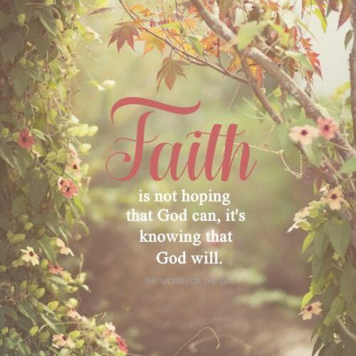 Faith Is Not Hoping That God Can, It's Knowing That God