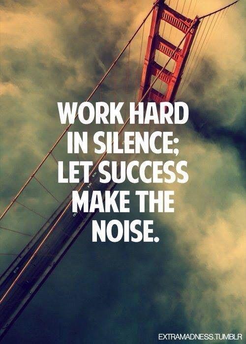 work hard in silence meme