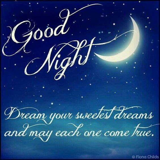 Funny Sweet Dreams Quotes: Good Night, Dream Your Sweetest Dreams And May Each One