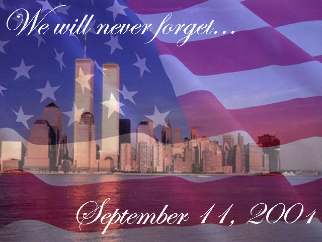 9 11 Never Forget Quotes Alluring We Will Never Forget.september 11 2001 Pictures Photos And