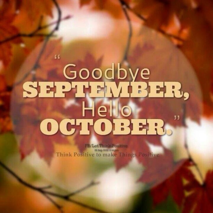 Goodbye September, Hello October Pictures, Photos, and Images for Facebook, T...