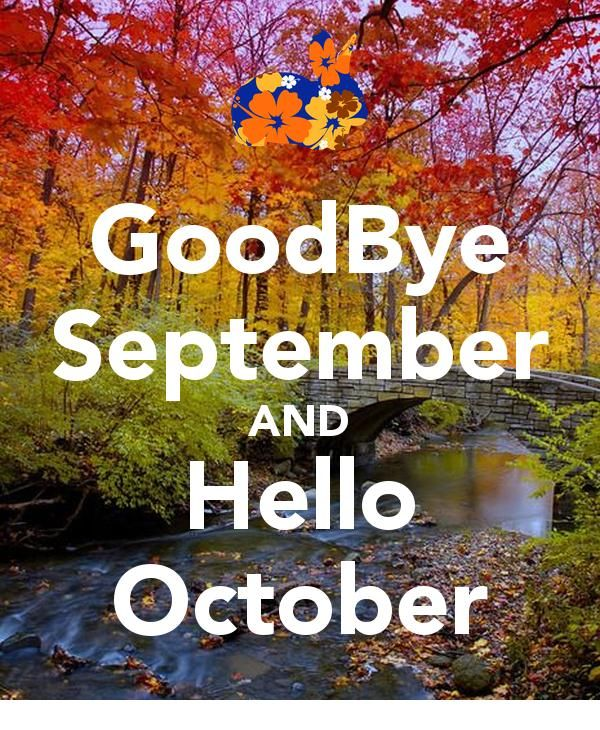 Hello September Quotes: Goodbye September, Hello October Pictures, Photos, And