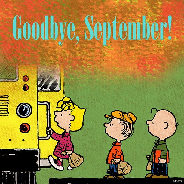 Goodbye, September! Pictures, Photos, and Images for