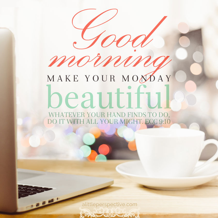 Good morning make your monday beautiful pictures photos - Good morning monday images ...