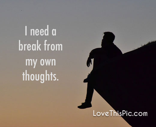 Need A Break Away Quotes: I Need A Break Pictures, Photos, And Images For Facebook