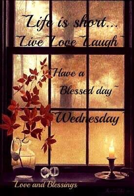 Have A Blessed Wednesday Pictures Photos And Images For
