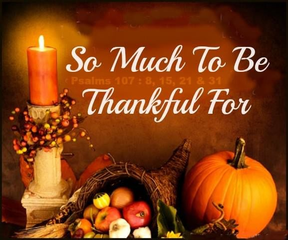 So Much To Be Thankful For Pictures, Photos, And Images